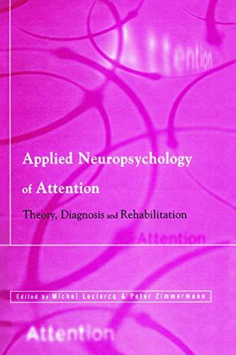 Applied Neuropsychology of Attention: LECLERCQ, MICHEL; ZIMMERMANN,