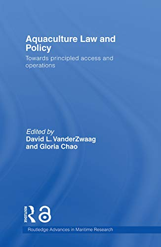 9780415653572: Aquaculture Law and Policy: Towards principled access and operations