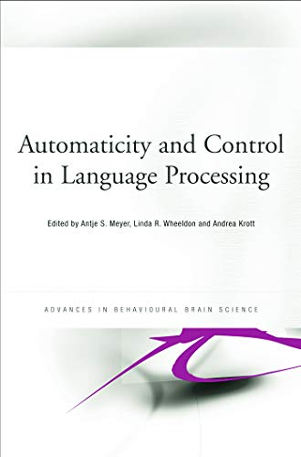 9780415653633: Automaticity and Control in Language Processing (Advances in Behavioural Brain Science)