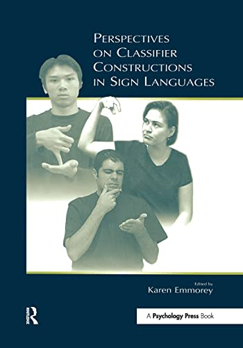 9780415653817: Perspectives on Classifier Constructions in Sign Languages