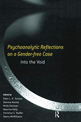 9780415653992: Psychoanalytic Reflections on a Gender-free Case: Into the Void