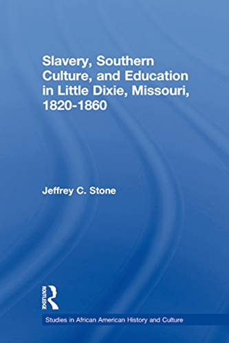 Slavery, Southern Culture, and Education in Little: Stone, Jeffrey C.