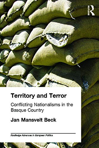 9780415654388: Territory and Terror: Conflicting Nationalisms in the Basque Country (Routledge Advances in European Politics)