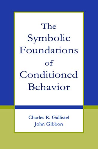 9780415654555: The Symbolic Foundations of Conditioned Behavior (Distinguished Lecture Series)