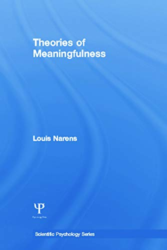 9780415654562: Theories of Meaningfulness (Scientific Psychology Series)