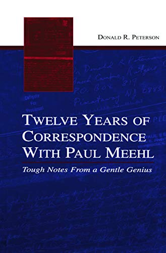 9780415654647: Twelve Years of Correspondence With Paul Meehl: Tough Notes From a Gentle Genius
