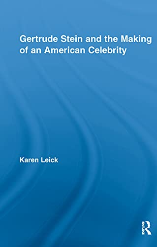 9780415654975: Gertrude Stein And The Making Of An American Celebrity (Studies in Major Literary Authors)
