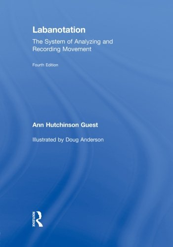 9780415655330: Labanotation: The System of Analyzing and Recording Movement