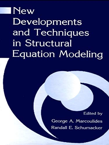 9780415655729: New Developments and Techniques in Structural Equation Modeling