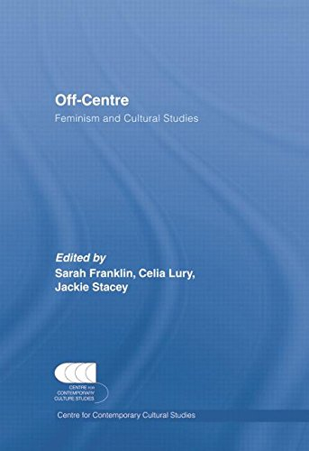 9780415655774: Off-Centre: Feminism and Cultural Studies (Centre for Contemporary Cultural Studies Classic Texts)