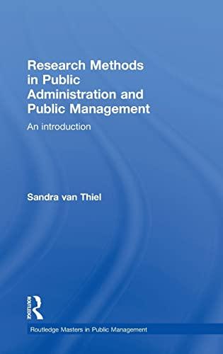 Research Methods in Public Administration and Public: Sandra van Thiel