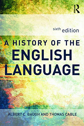 A History of the English Language (041565596X) by Albert C. Baugh