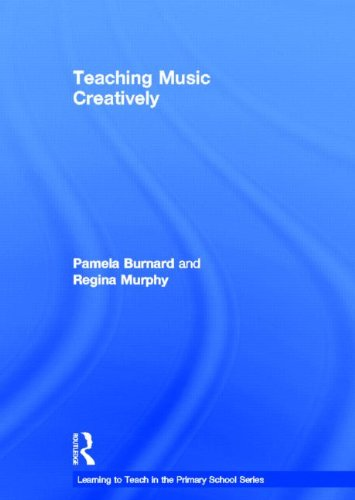 9780415656054: Teaching Music Creatively (Learning to Teach in the Primary School Series)