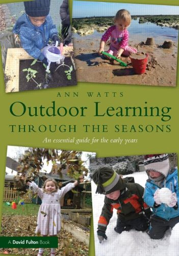 9780415656306: Outdoor Learning through the Seasons: An essential guide for the early years