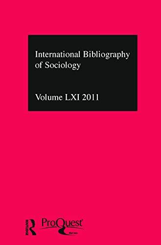 IBSS: Sociology 2011: Vol. 61: International Bibliography of the Social Sciences (Hardback)