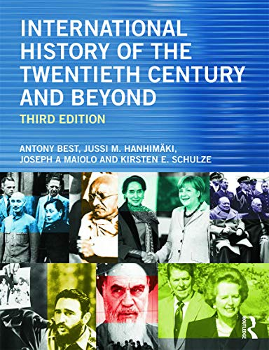 9780415656429: International History of the Twentieth Century and Beyond