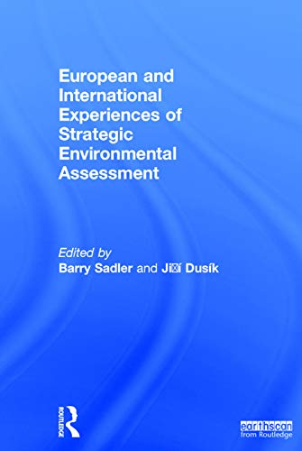 9780415656771: European and International Experiences of Strategic Environmental Assessment: Recent progress and future prospects