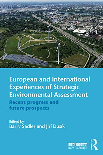 9780415656788: European and International Experiences of Strategic Environmental Assessment: Recent progress and future prospects
