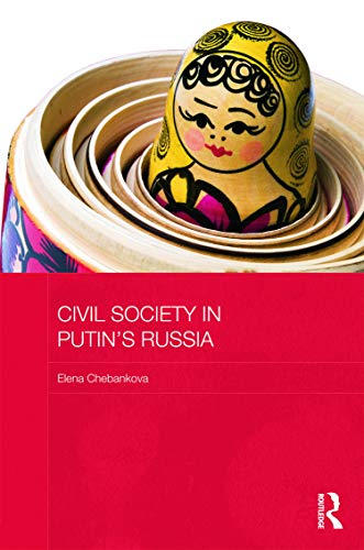 9780415656870: Civil Society in Putin's Russia (BASEES/Routledge Series on Russian and East European Studies)