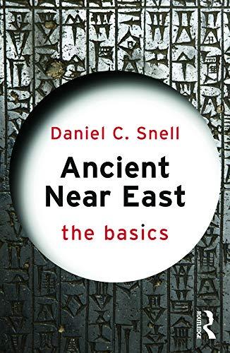 9780415656986: Ancient Near East: The Basics