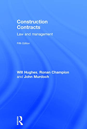 9780415657051: Construction Contracts: Law and Management