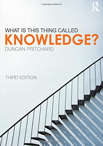 9780415657068: What is this thing called Knowledge?