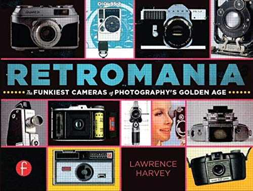 9780415657082: Retromania: The Funkiest Cameras of Photography's Golden Age