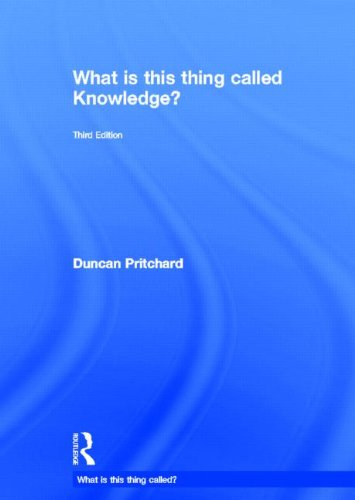 9780415657211: What is this thing called Knowledge?