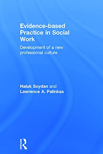 9780415657334: Evidence-based Practice in Social Work: Development of a New Professional Culture