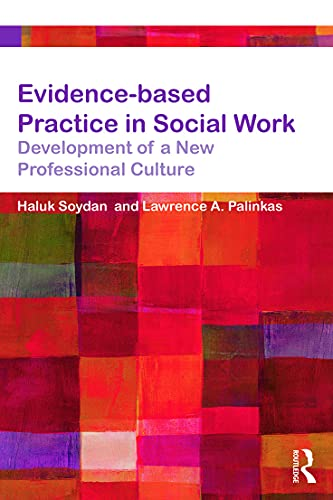 9780415657341: Evidence-based Practice in Social Work: Development of a New Professional Culture (Core Concepts in Health and Social Care)