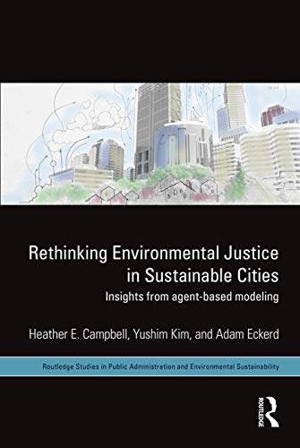 Rethinking Environmental Justice in Sustainable Cities: Insights from Agent-Based Modeling: ...
