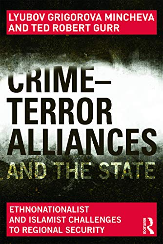 Crime Terror Alliances & the State Ethnonationalist: Lyubov Grigorova Mincheva,