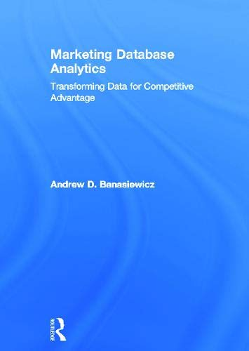 9780415657877: Marketing Database Analytics: Transforming Data for Competitive Advantage