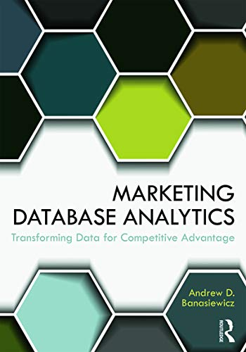 9780415657884: Marketing Database Analytics: Transforming Data for Competitive Advantage
