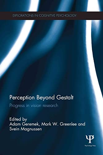 Perception Beyond Gestalt: Progress in vision research (Explorations in Cognitive Psychology)