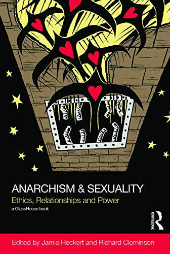 9780415658188: Anarchism & Sexuality: Ethics, Relationships and Power (Social Justice)