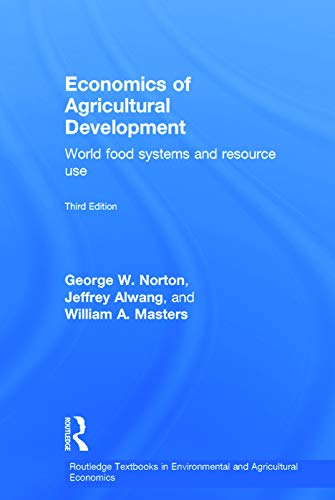 9780415658225: Economics of Agricultural Development: World Food Systems and Resource Use