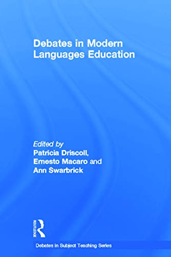 9780415658324: Debates in Modern Languages Education (Debates in Subject Teaching)