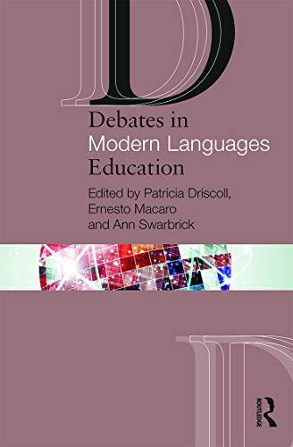 9780415658331: Debates in Modern Languages Education (Debates in Subject Teaching)