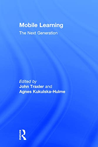 9780415658355: Mobile Learning: The Next Generation (Open and Flexible Learning Series)