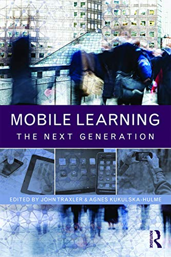 9780415658362: Mobile Learning: The Next Generation (Open and Flexible Learning Series)