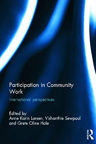 9780415658416: Participation in Community Work: International Perspectives