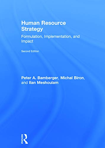 9780415658621: Human Resource Strategy: Formulation, Implementation, and Impact