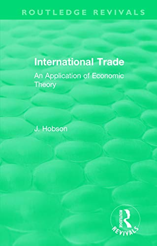 9780415658973: International Trade (Routledge Revivals): An Application of Economic Theory