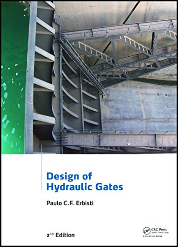 9780415659390: Design of Hydraulic Gates, 2nd Edition