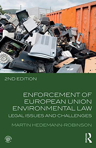 9780415659598: Enforcement of European Union Environmental Law: Legal Issues and Challenges
