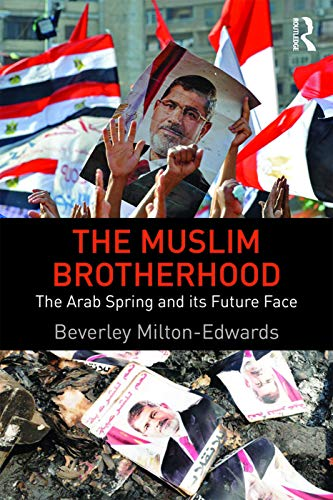 9780415660013: The Muslim Brotherhood: The Arab Spring and its future face