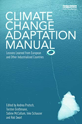 9780415660341: Climate Change Adaptation Manual: Lessons learned from European and other industrialised countries