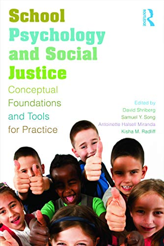 9780415660419: School Psychology and Social Justice: Conceptual Foundations and Tools for Practice