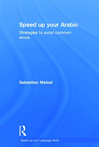 9780415660532: Speed up your Arabic: Strategies to Avoid Common Errors (Speed Up Your Language Skills)
